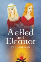 Cover for 'Aefled and Eleanor: A Poet's Tale'