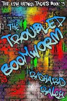 Cover for 'The Foul Mouth and the Troubled Boomworm'