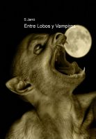 Cover for 'Entre Lobos y Vampiros'