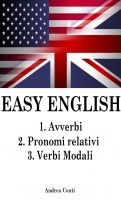 Cover for 'Easy English: 1.Avverbi 2.Pronomi relativi 3.Verbi Modali'