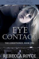Rebecca Royce - Eye Contact