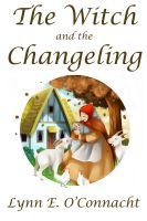 Cover for 'The Witch and the Changeling'