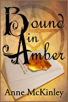 Cover for 'Bound in Amber'