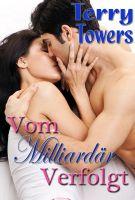 Terry  Towers - Vom Milliardär Verfolgt