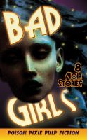 Cover for 'Bad Girls - Eight Noir Stories'