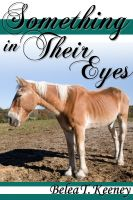 Cover for 'Something in Their Eyes'