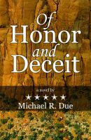 Cover for 'Of Honor And Deceit'