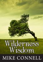 Cover for 'Wilderness Wisdom (4 sermons)'