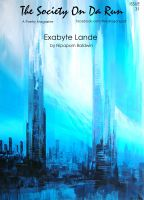 Cover for 'Exabyte Lande: Canto 1 (The Society On Da Run #31)'