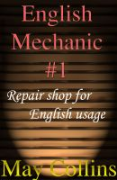 Cover for 'English Mechanic #1: Repair shop for English usage'