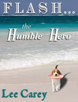 Cover for 'Flash...the Humble Hero'