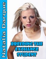Cover for 'Breeding The Exchange Student'