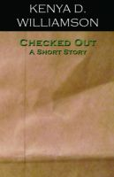 Cover for 'Checked Out: A Short Story'