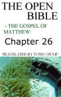 Cover for 'The Open Bible - The Gospel of Matthew: Chapter 26'