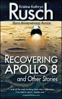 Cover for 'Recovering Apollo 8 and Other Stories'