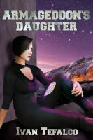 Cover for 'Armageddon's Daughter'