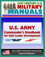 Cover for 'U.S. Army Commander's Handbook for Unit Leader Development - Translating Leader Feedback, Prioritizing Leader Development Activities, Integrating Development into Day-to-Day Activities'
