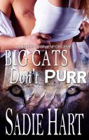 Cover for 'Big Cats Don't Purr'