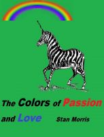 Cover for 'The Colors of Passion and Love'