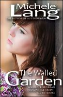 Cover for 'The Walled Garden'