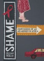 Cover for 'Shame - Confessions of an Aid Worker in Africa'