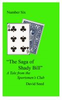 Cover for 'The Saga of Shady Bill -- A Tale of the Sportsmen's Club'