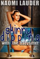 Cover for 'Skinny Dipping with the Babysitter (Taboo erotica)'