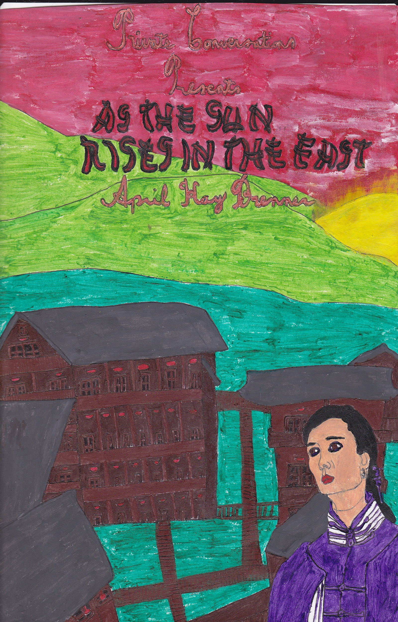 April Kay Brenner - As The Sun Rises In The East