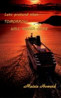 Cover for 'Tomorrow Will never Come'