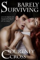 Cover for 'Barely Surviving'