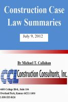 Cover for 'Construction Case Law Summaries - July 9, 2012'