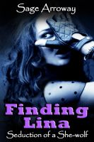 Cover for 'Finding Lina - a Werewolf Romance Novella (Seduction of the She-Wolf)'