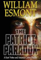 Cover for 'The Patriot Paradox (The Reluctant Hero Series, Book One)'