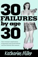 Cover for '30 Failures by Age 30'