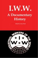Cover for 'IWW: A Documentary History'