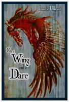 Cover for 'On a Wing and a Dare'