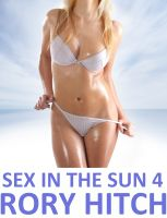 Cover for 'Sex In The Sun 4 - Getting Hot'
