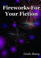 Cover for 'Fireworks for Your Fiction'