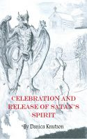 Cover for 'Celebration and Release of Satan's Spirit'