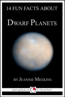 Cover for '14 Fun Facts About Dwarf Planets: A 15-Minute Book'