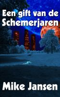 Cover for 'Een gift van de schemerjaren'