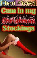 Cheri Verset - Cum in my Christmas Stockings (foot job fetish pantyhose erotica footjob nylon sex)