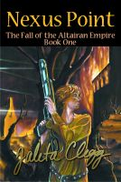 Cover for 'Nexus Point: The Fall of the Altairan Empire, Book 1'