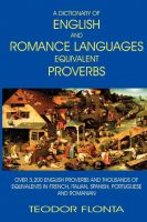 Cover for 'A Dictionary of English and Romance Languages Equivalent Proverbs'