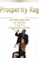 Cover for 'Prosperity Rag Pure Sheet Music Duet for Viola Duo, Arranged by Lars Christian Lundholm'