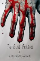 Cover for 'The Elite Protocol (A Revolution's Plague novel)'