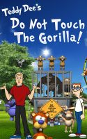 Cover for 'Do Not Touch The Gorilla!'