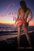 Cover for 'Lover's Revenge: Beach House Nights Book One'