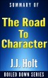 The Road to Character by David Brooks….Summarized by J.J. Holt