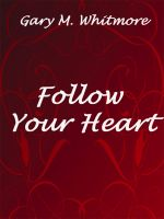 Cover for 'Follow Your Heart'